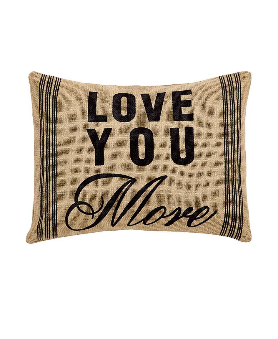 love you more burlap pillow love you more burlap pillow