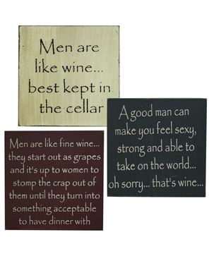 Men are Like Wine Quote Blocks