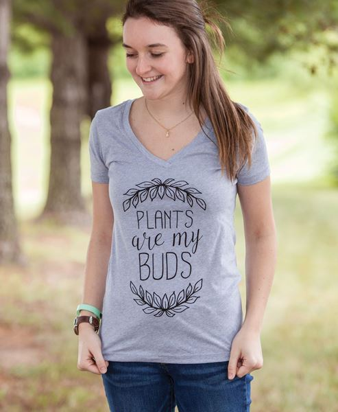 Plants Are My Buds Tee