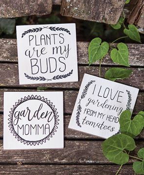 Plants Are My Buds Block Signs