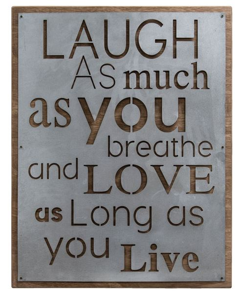 Laugh and Love Metal Sign