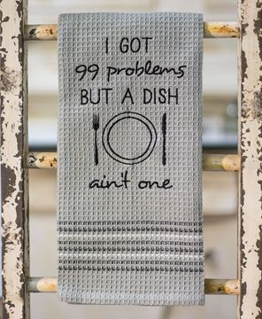 Picture of 99 Problems Dish Towel