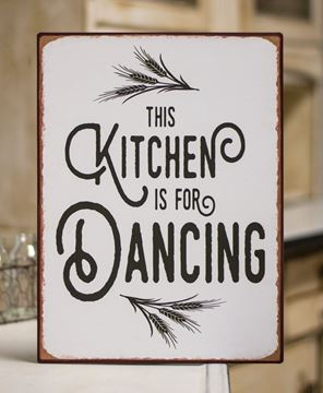 Picture of Kitchen Is For Dancing Distressed Metal Sign