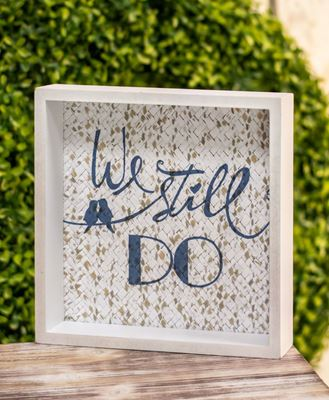 Picture of We Still Do Box Sign