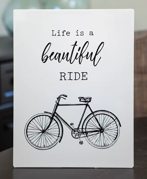 Picture of Life is a Beautiful Ride White Metal Sign