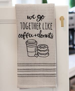 Picture of We Go Together Like Coffee and Donuts Dishtowel