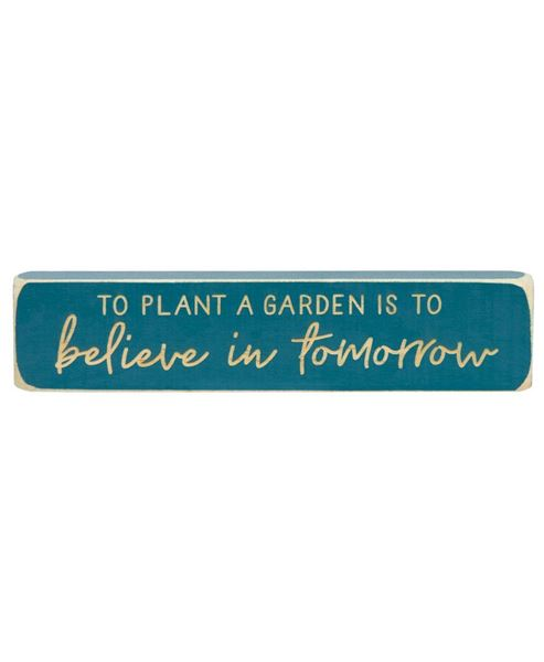 Picture of To Plant A Garden Is To Believe Laser Cut Block