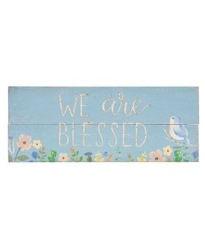 Picture of We Are So Blessed Spring Bird Sign