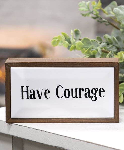Picture of Have Courage Framed Enamel Block