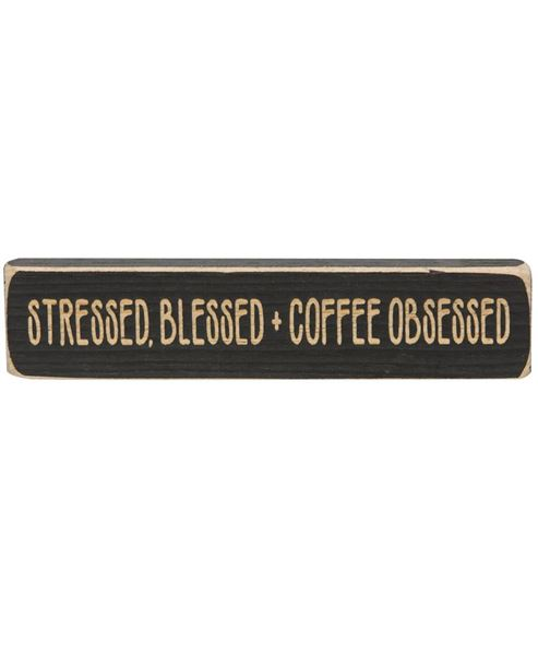 Picture of Stressed, Blessed + Coffee Obsessed Laser Cut Block, 8""