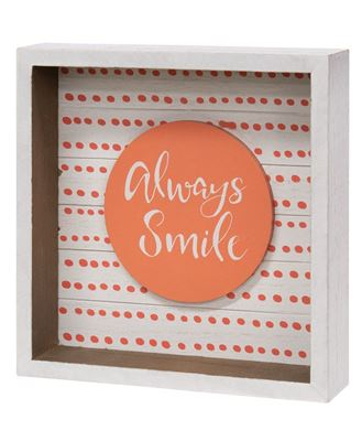 Picture of Always Smile Box Sign