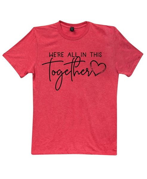 Picture of We're All In This Together T-Shirt