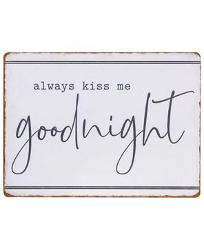 Picture of Always Kiss me Goodnight Metal Sign