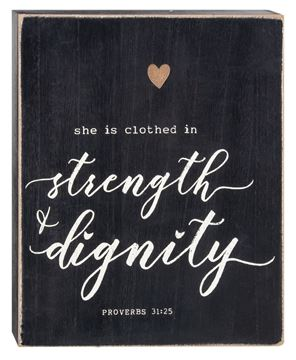 Picture of Strength & Dignity Box Sign