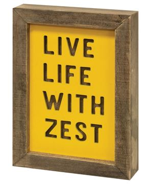 Picture of Live Life With Zest Frame