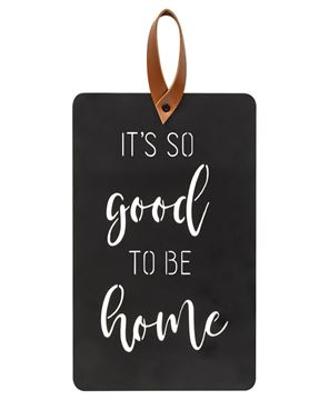Picture of It's So Good To Be Home Black Metal Cutout Plaque