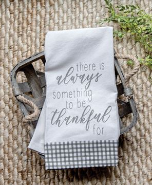 Picture of There is Always Something to be Thankful For Dish Towel