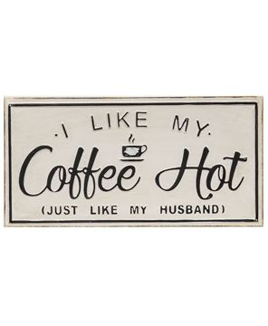Picture of I Like My Coffee Hot Distressed Metal Sign