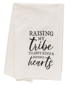 Picture of Raising My Tribe To Have Kind And Grateful Hearts Dish Towel