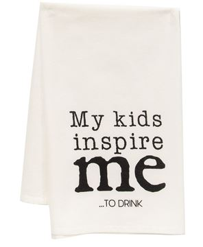 Picture of My Kids Inspire Me To Drink Dish Towel