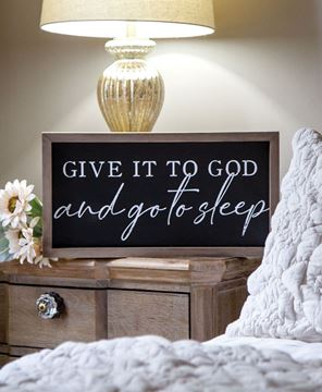 Picture of Give it to God and Go to Sleep Frame